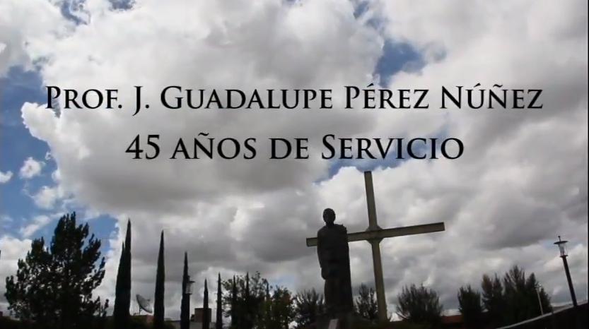 Homenaje al Prof. J. Guadalupe Pérez Núñez
